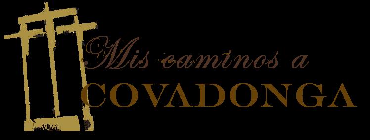 Mis caminos a Covadonga
